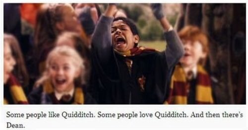 People - Some people like Quidditch. Some people love Quidditch. And then there's Dean