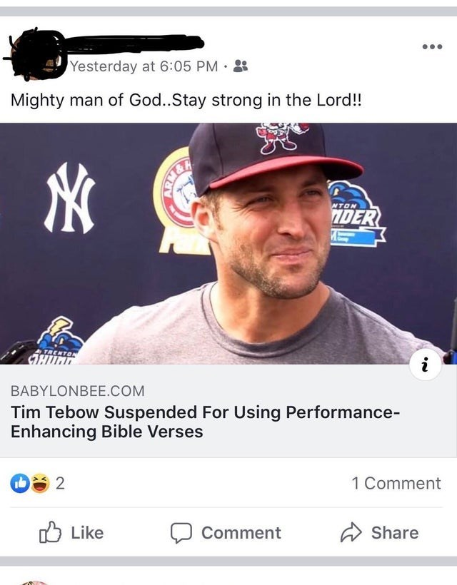 Font - Yesterday at 6:05 PM Mighty man of God..Stay strong in the Lord!! NTON IDER BABYLONBEE.COM Tim Tebow Suspended For Using Performance- Enhancing Bible Verses 2 1 Comment Like Share Comment