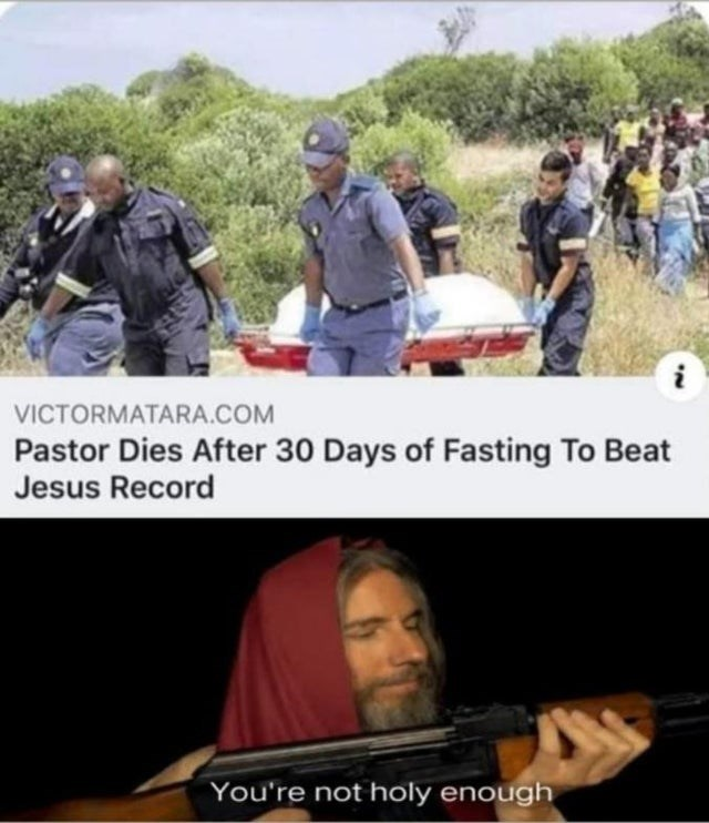 Community - VICTORMATARA.COM Pastor Dies After 30 Days of Fasting To Beat Jesus Record You're not holy enough
