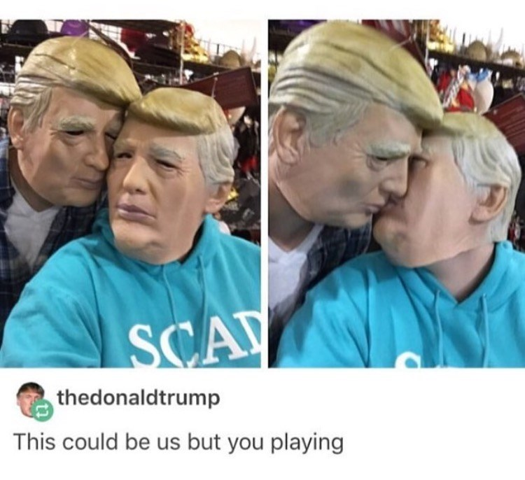 Face - SCA thedonaldtrump This could be us but you playing