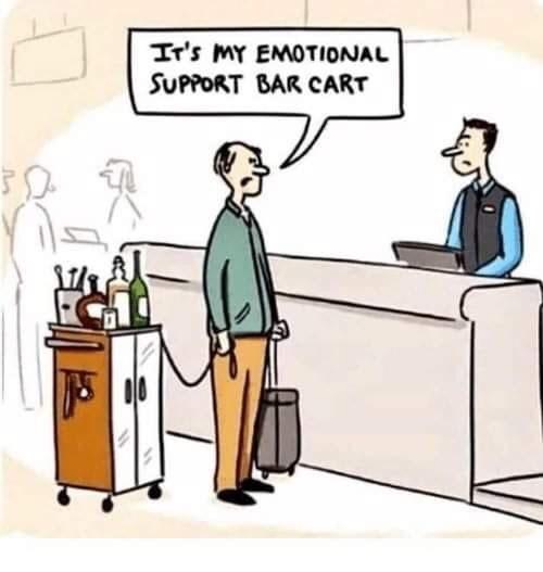 Cartoon - Ir's MY EMOTIONAL SUPPORT BAR CART