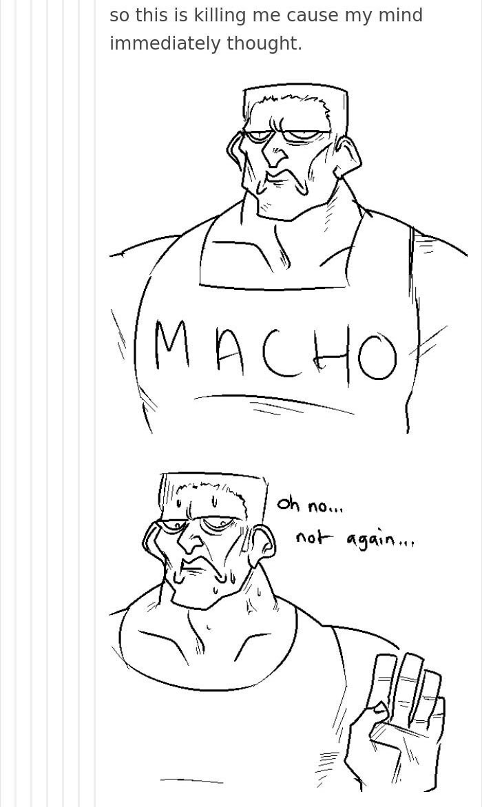 White - me cause my mind so this is killing immediately thought. MACHO Oh no. not again..
