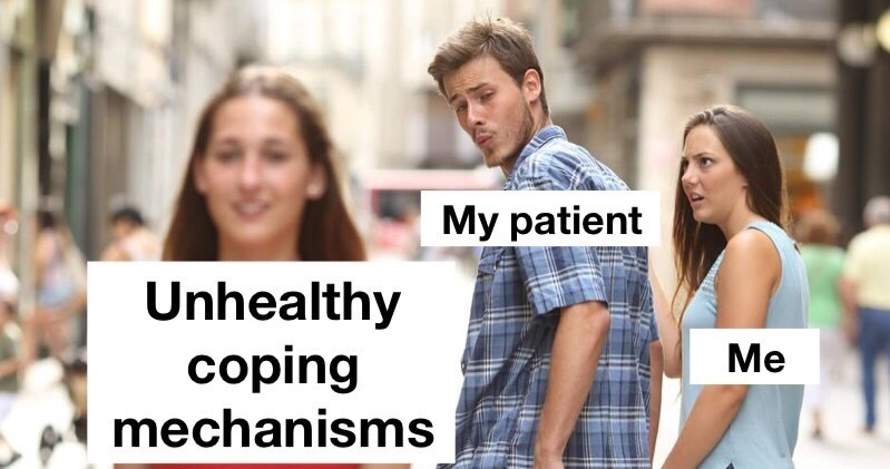People - My patient Unhealthy Ме coping mechanisms