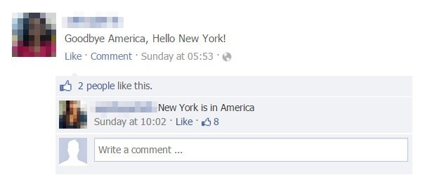 Text - Goodbye America, Hello New York! Like Comment Sunday at 05:53 2 people like this. New York is in America Sunday at 10:02 Like 8 Write a comment ...