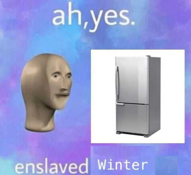 Face - ah,yes. enslaved Winter
