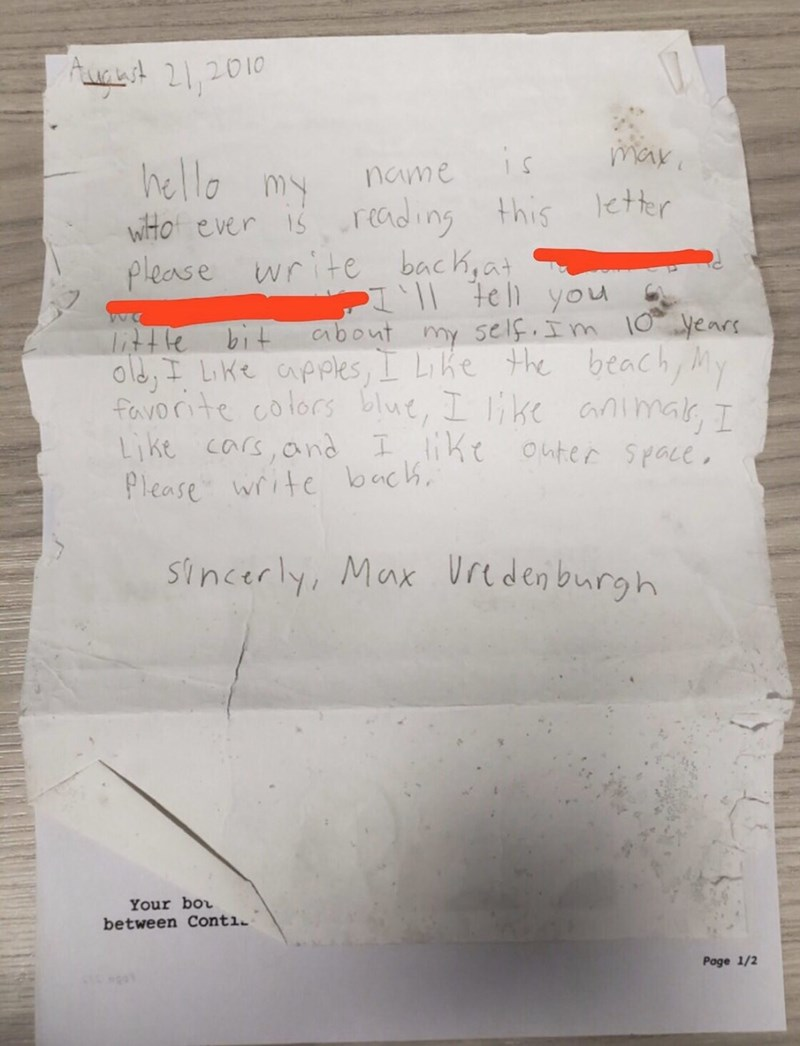 Text - Aunet 21,2010 max is name wilto ever is recding please write bach,at this letter P e you bit abont self.Im 10 years my LKE aPPles,I Like the beach, My favorite colors blue, I ike animar,I cars,and Iike onter Space Like Please write bach Sincerly, Max Urcdenburgh Your bor between Conti Poge 1/2