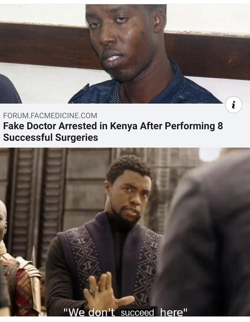 "Font - FORUM.FACMEDICINE.COM Fake Doctor Arrested in Kenya After Performing 8 Successful Surgeries ""We don't succeed here"""