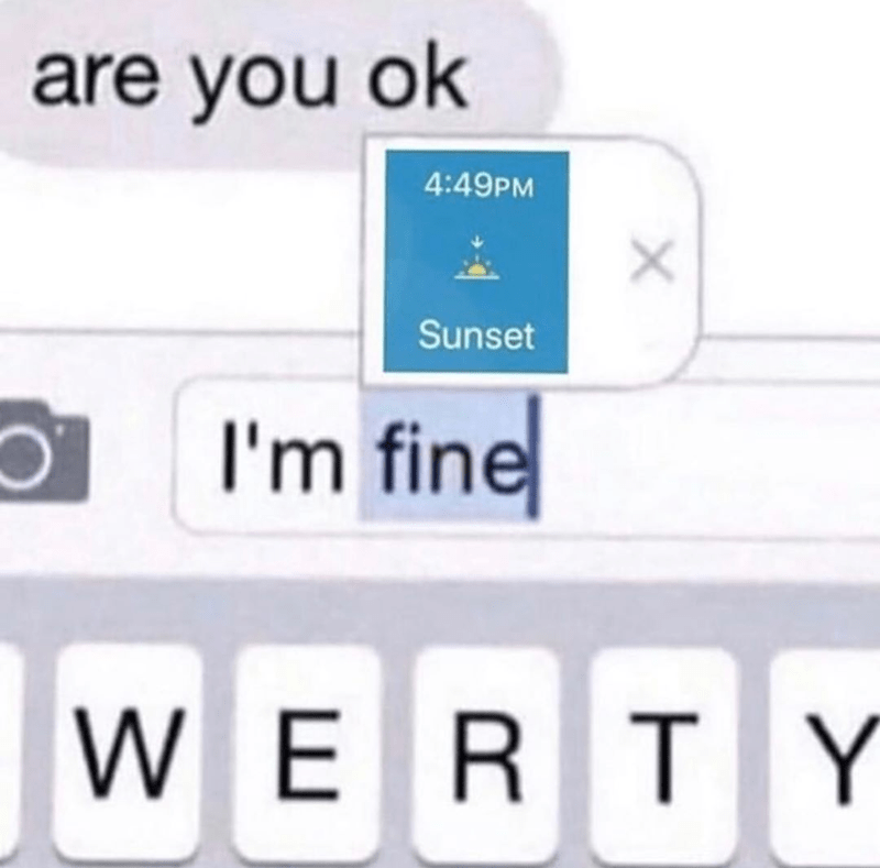 Funny meme about the sun going down at 4:49 pm