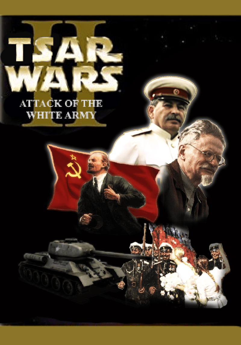 Poster - TSAR WARS ATTACK OF THE WHITE ARMY