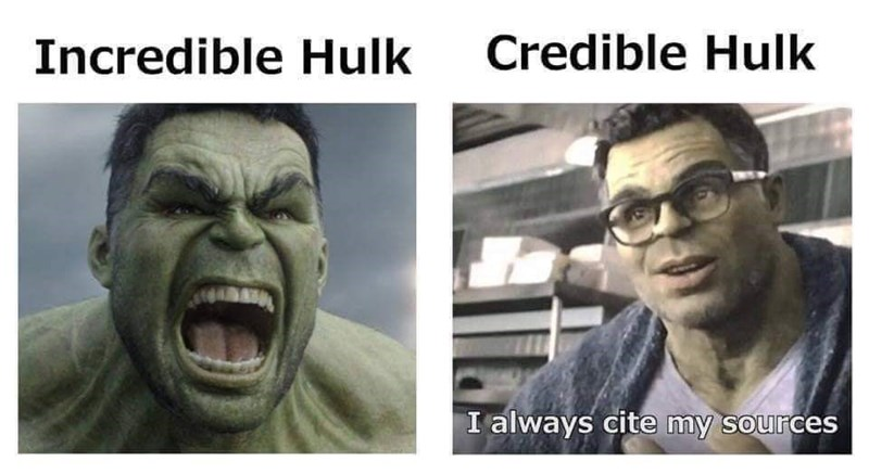 Facial expression - Credible Hulk Incredible Hulk I always cite my sources