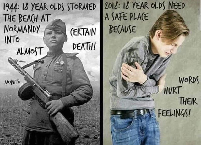 Photo caption - 1944 I8 YEAR OLDS STORMED 2013: 18 YEAR OLDS NEED THE BEACH AT NORMANDY INTO ALMOST A SAFE PLACE (ERTAIN BECAUSE DEATH! WORDS HURT THEIR MONITO FEELINGS!