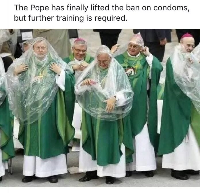 Outerwear - The Pope has finally lifted the ban on condoms, but further training is required.