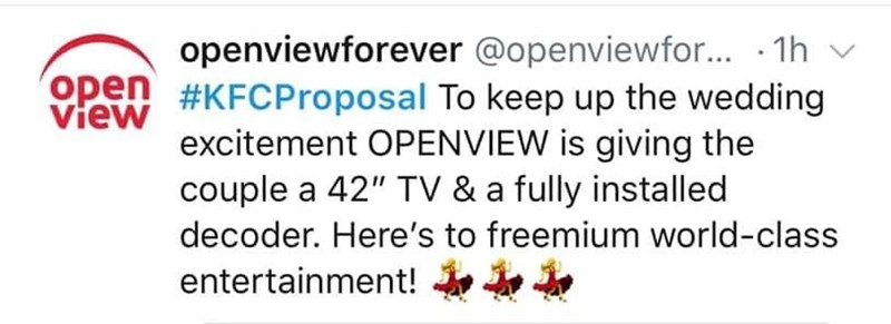 """Text - openviewforever @openviewfor... 1h Open #KFCP roposal To keep up the wedding View excitement OPENVIEW is giving the couple a 42"""" TV & a fully installed decoder. Here's to freemium world-class entertainment!"""