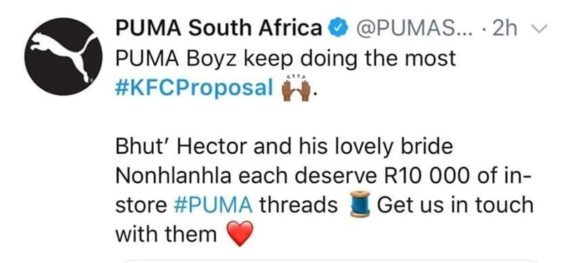 Text - PUMA South Africa @PUMAS... 2h PUMA Boyz keep doing the most #KFCProposal Bhut' Hector and his lovely bride Nonhlanhla each deserve R10 000 of in store #PUMA threads Get us in touch with them