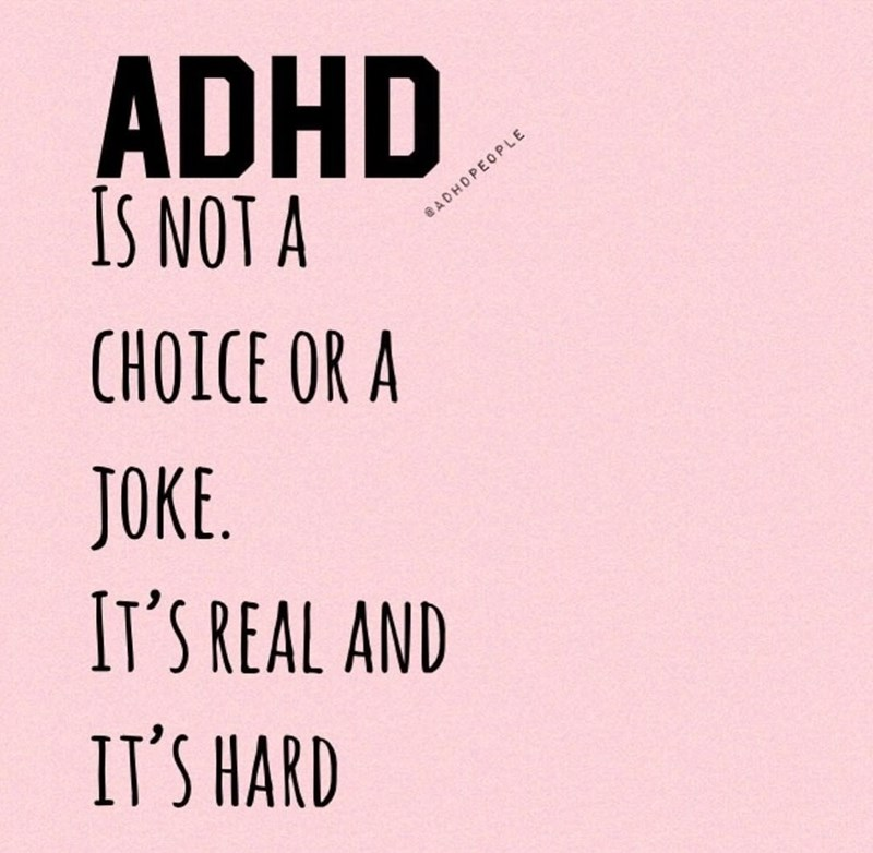 Font - ADHD IS NOT A ADHOPEOPLE CHOICE OR A JOKE IT'S REAL AND IT'S HARD
