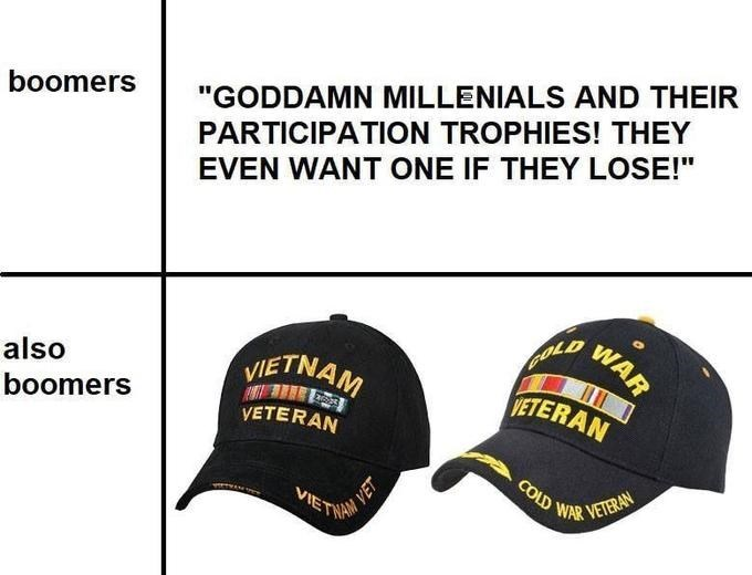 """Clothing - """"GODDAMN MILLENIALS AND THEIR boomers PARTICIPATION TROPHIES! THEY EVEN WANT ONE IF THEY LOSE!"""" WAR GOLD VIETNAM ETERAN also boomers VETERAN COLD WAR VETERAN VIETNA M VET"""
