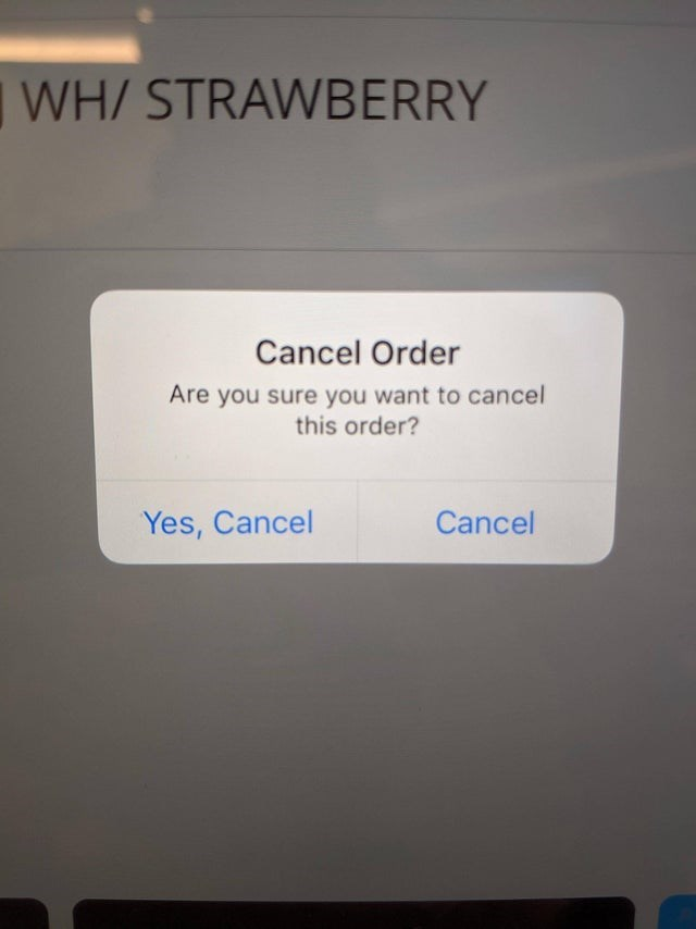 Text - WH/ STRAWBERRY Cancel Order Are you sure you want to cancel this order? Yes, Cancel Cancel