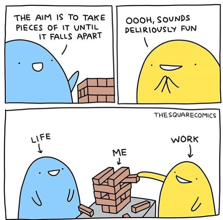 Cartoon - THE AIM I TO TAKE PIECES OF IT UNTIL OOOH, SOUNDS DELIRIOUSLY FUN IT FALLS APART THESQUARECOMICS LIFE WORK ME V