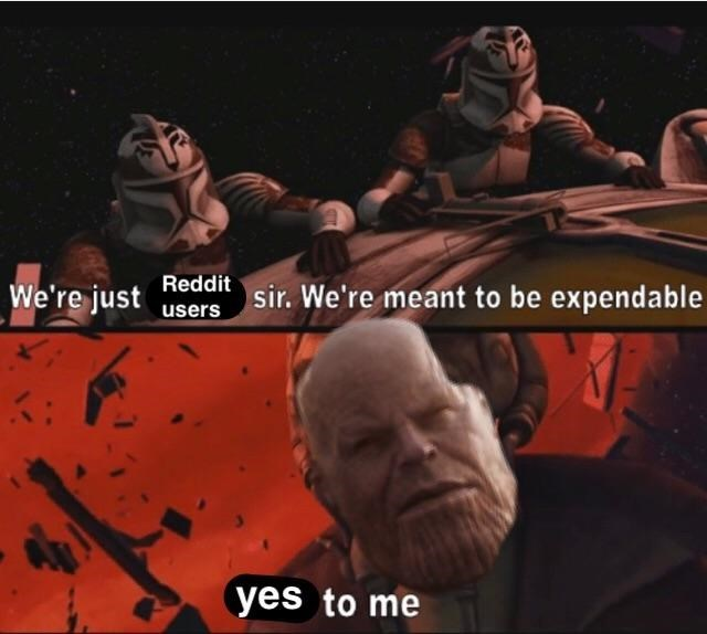 Font - Reddit We're just sir. We're meant to be expendable users yes to me