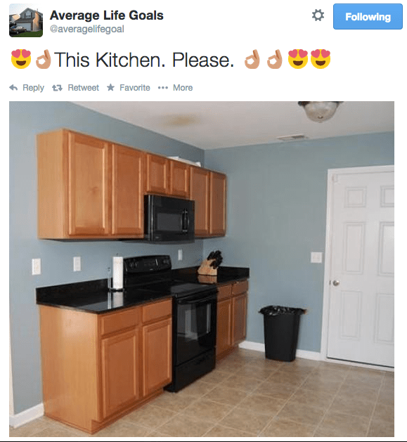 Product - Average Life Goals @averagelifegoal Following This Kitchen. Please.d d Reply Retweet Favorite --- More