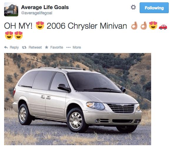 Land vehicle - Average Life Goals @averagelifegoal Following 2006 Chrysler Minivand OH MY! Reply t Retweet Favorite More
