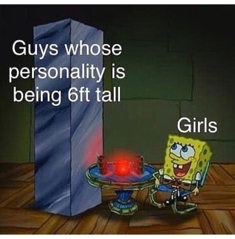 Cartoon - Guys whose personality is being 6ft tall Girls