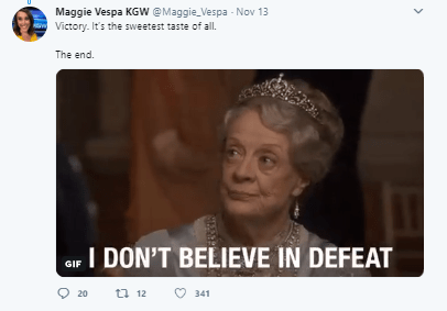 Face - Maggie Vespa KGW @Maggie_Vespa - Nov 13 Victory. It's the sweetest taste of all The end I DON'T BELIEVE IN DEFEAT GIF 20 12 341