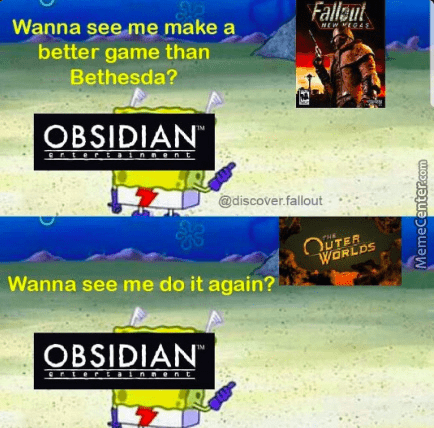 Font - Fallaut Wanna see me make a NEW IQA better game than Bethesda? OBSIDIAN Crter!inAont @discover.fallout OUTER WORLDS Wanna see me do it again? OBSIDIAN CrLertAIARenE MemeCenter.com