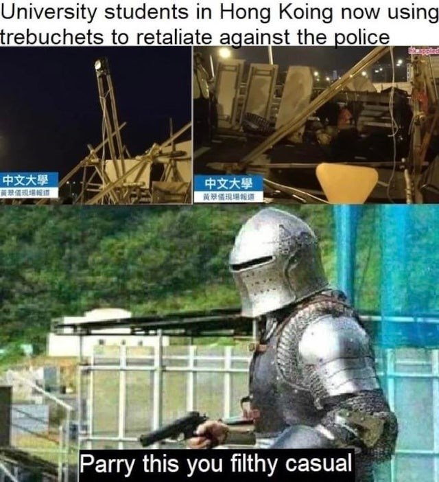 Technology - University students in Hong Koing now using trebuchets to retaliate against the police pple 中文大學 中文大學 Parry this you filthy casual