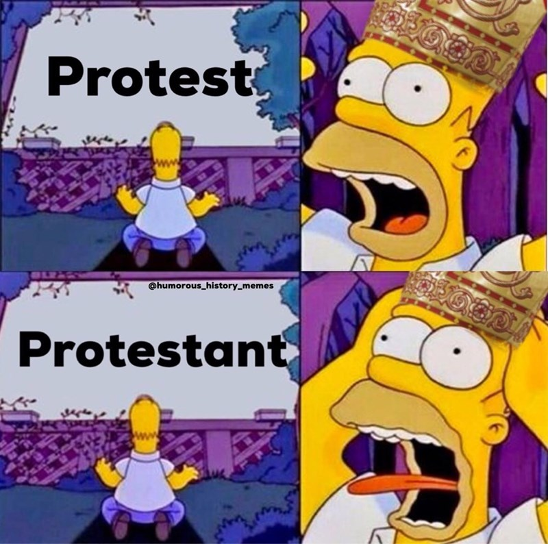 Cartoon - Protest @humorous_history_memes Protestant