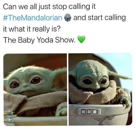 Adaptation - Can we all just stop calling it #TheMandalorian and start calling it what it really is? The Baby Yoda Show. AMATICUE