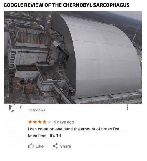 Product - GOOGLE REVIEW OF THE CHERNOBYL SARCOPHAGUS 12 reviews 4 days ago I can count on one hand the amount of times I've been here. It's 14 Like Share