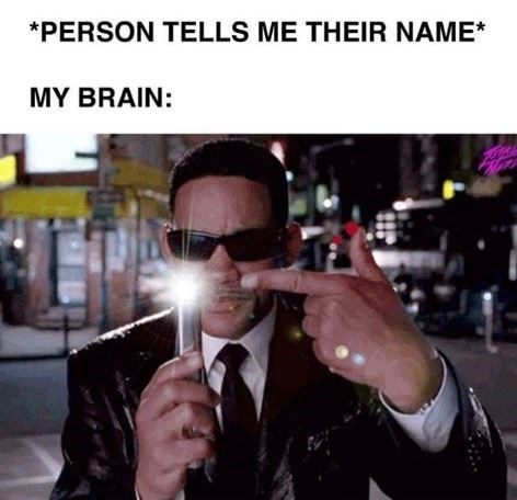 Eyewear - *PERSON TELLS ME THEIR NAME* MY BRAIN: