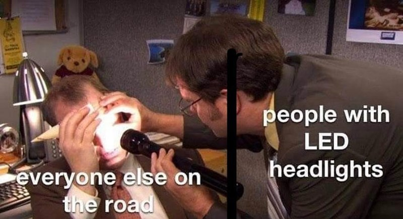 Photo caption - people with LED headlights everyone else on the road