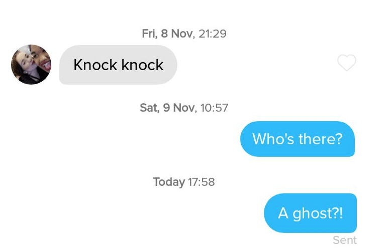Text - Fri, 8 Nov, 21:29 Knock knock Sat, 9 Nov, 10:57 Who's there? Today 17:58 A ghost?! Sent