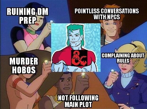 Cartoon - RUINING DM PREP POINTLESS CONVERSATIONS WITH NPCS COMPLAINING ABOUT RULES MURDER НОBOS NOT FOLLOWING MAIN PLOT