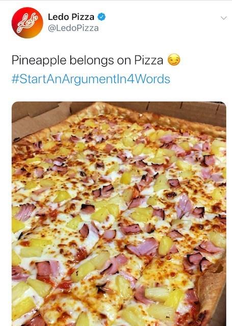 Dish - Ledo Pizza @LedoPizza Pineapple belongs on Pizza #StartAnArgumentIn4Words