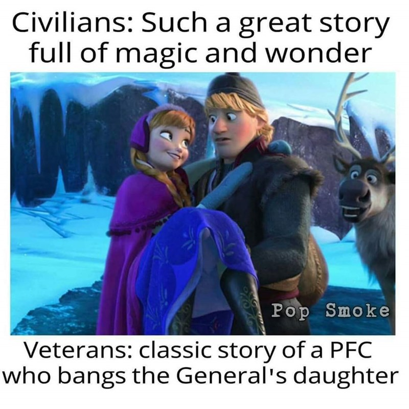 Organism - Civilians: Such a great story full of magic and wonder Pop Smoke Veterans: classic story of a PFC who bangs the General's daughter