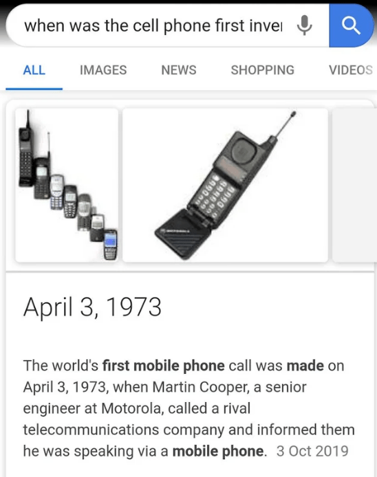 Technology - when was the cell phone first inve SHOPPING IMAGES ALL NEWS VIDEOS April 3, 1973 The world's first mobile phone call was made on April 3, 1973, when Martin Cooper, a senior engineer at Motorola, called a rival telecommunications company and informed them he was speaking via a mobile phone. 3 Oct 2019 9890 8989 9990