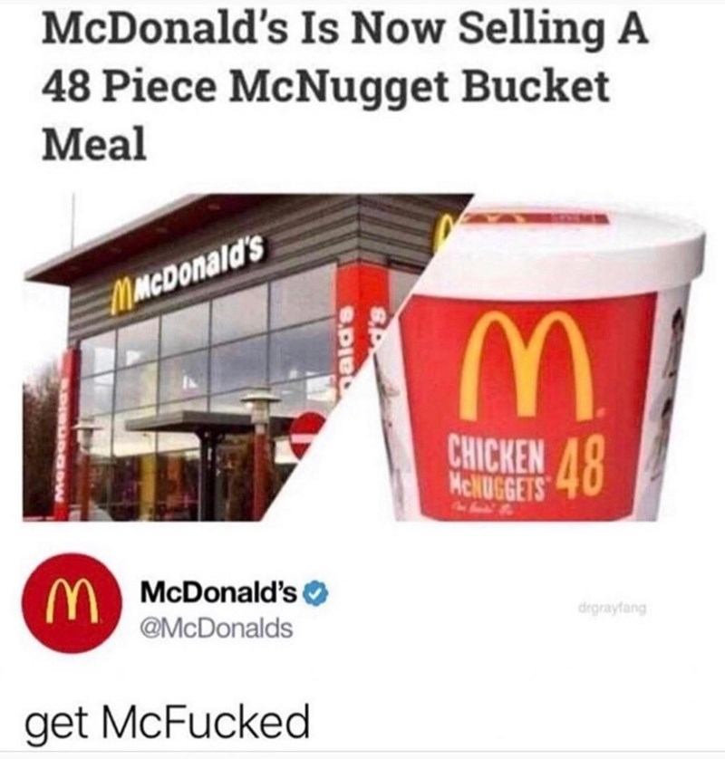 Product - McDonald's Is Now Selling A 48 Piece McNugget Bucket Meal MMcDonald's CHICKEN 8 McNUGGETS MMcDonald's @McDonalds drgrayfang get McFucked B.Dial