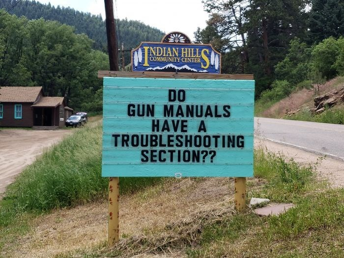 Nature reserve - TNDIAN HILL COMMUNITY CENTER DO GUN MANUALS HAVE A TROUBLESHOOTING SECTION??