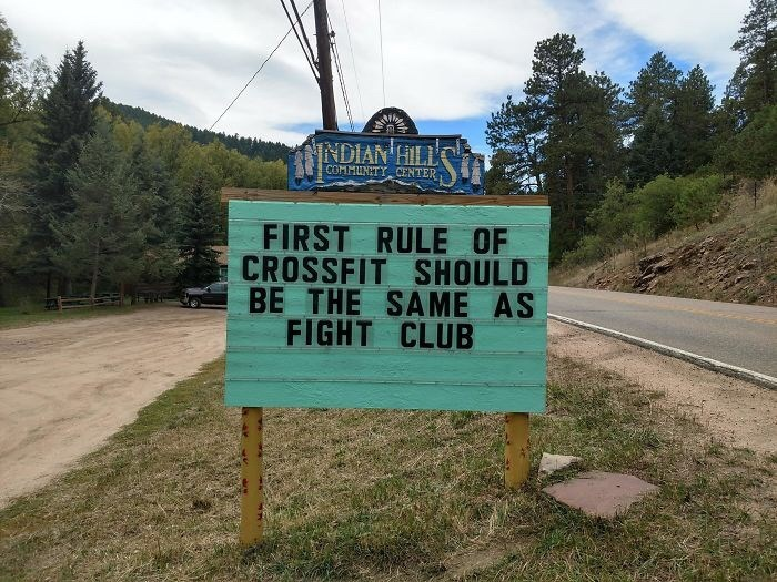 Street sign - NDIAN HILL COMMUNITY CENTER FIRST RULE OF CROSSFIT SHOULD BE THE SAME AS FIGHT CLUB