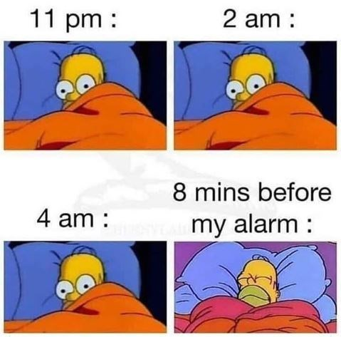 Cartoon - 11 pm 2 am 8 mins before 4 am my alarm