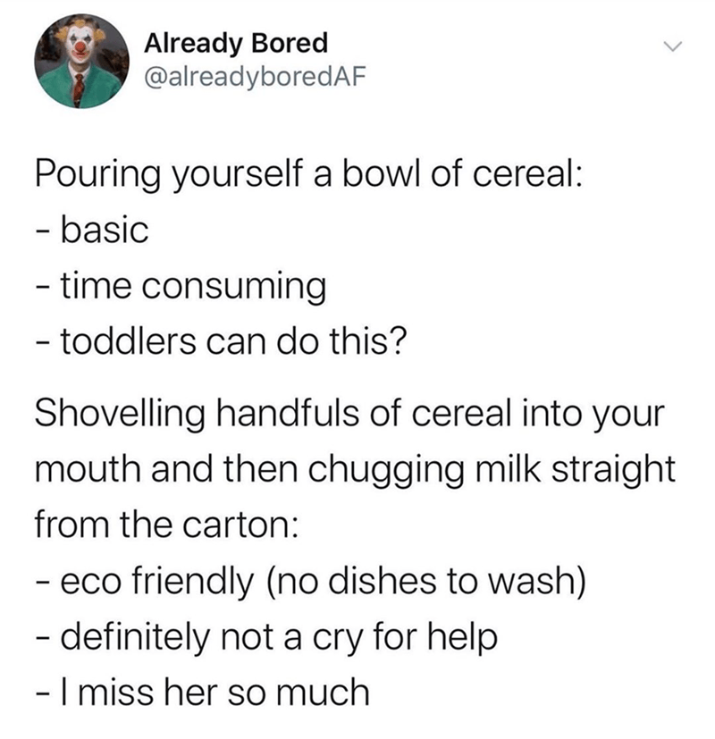 Funny tweet about cereal and your wife leaving you