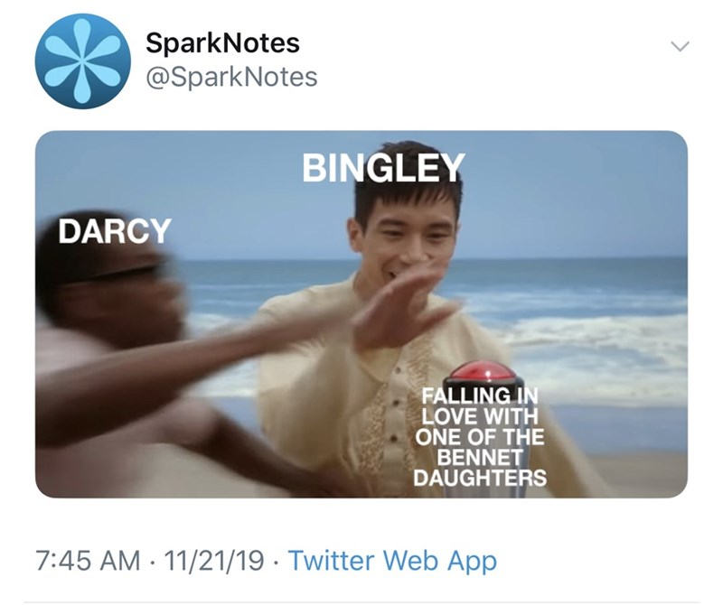 Vacation - SparkNotes @SparkNotes BINGLEY DARCY FALLING IN LOVE WITH ONE OF THE BENNET DAUGHTERS 7:45 AM 11/21/19 Twitter Web App