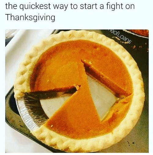 Food - the quickest way to start a fight on Thanksgiving eofLoans
