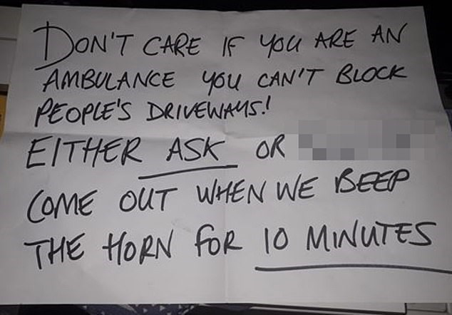 Text - DON'T CARE IF You RE AN AMBULANCE you CAN'T BLOCK PEOPLE'S DRIVEWMS! EITHER ASK OR COME OUT WHEN WE BEEP THE HORN FOR 10 MNUTES