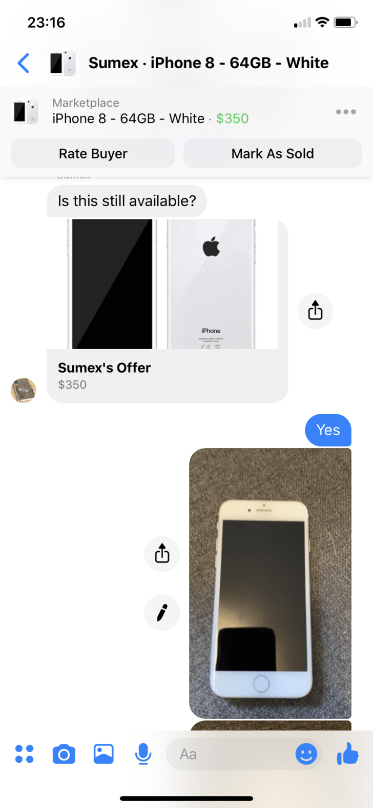 Product - 23:16 Sumex iPhone 8 - 64GB - White Marketplace iPhone 8 - 64GB - White $350 Rate Buyer Mark As Sold Is this still available? iPhone Sumex's Offer $350 Yes Aa