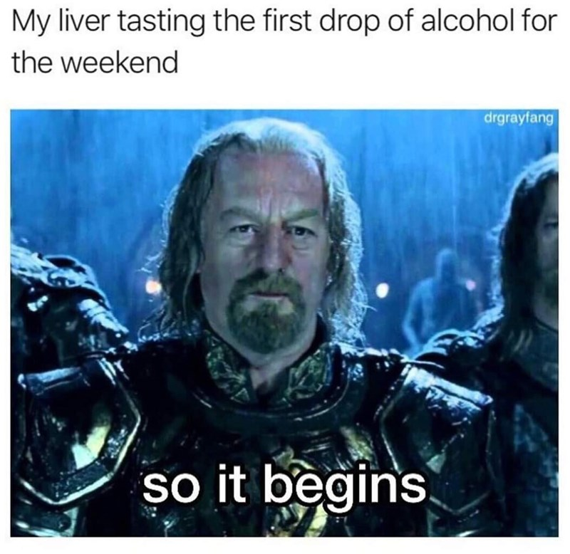 Photo caption - My liver tasting the first drop of alcohol for the weekend drgrayfang so it begins
