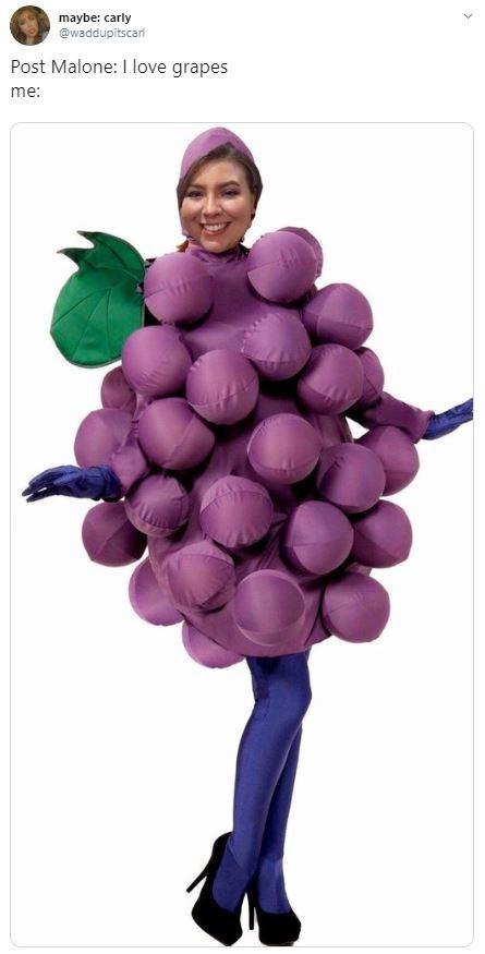 Purple - maybe: carly @waddupitscar Post Malone: I love grapes me: